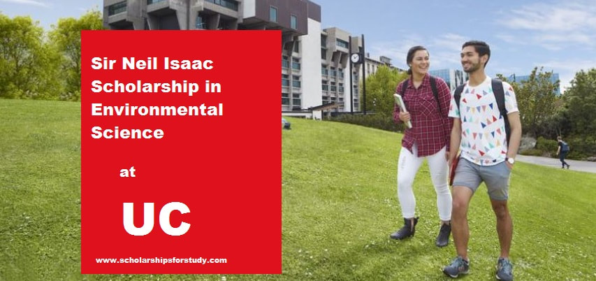 Sir Neil Isaac Scholarship In Environmental Science At The University Of Canterbury